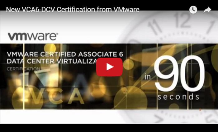 VMware Certified Associate 6-Data Center Virtualization (VCA6-DCV)Certification